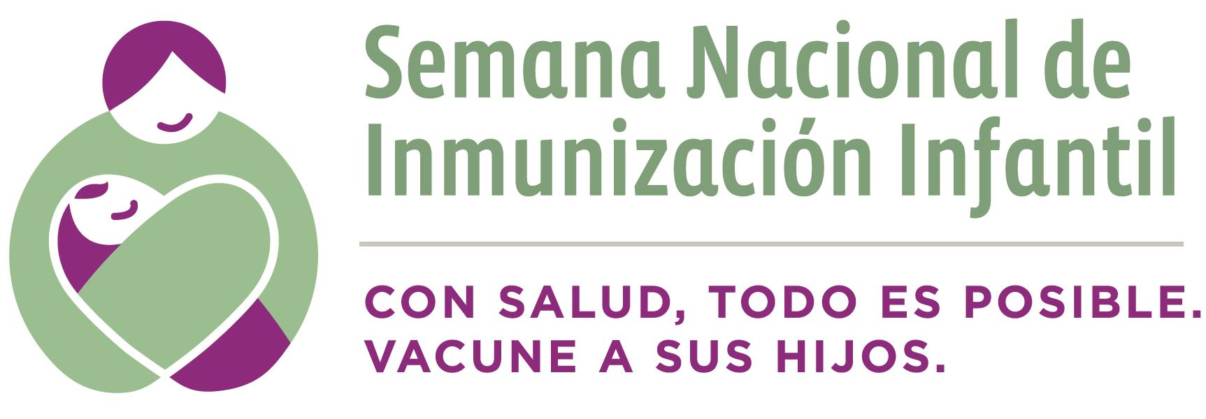 Semana Nacional de Inmunización Infantil
